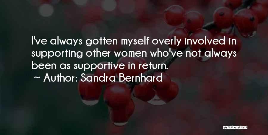 Sandra Bernhard Quotes 906412