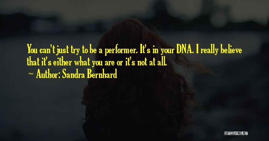 Sandra Bernhard Quotes 991867