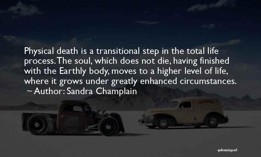 Sandra Champlain Quotes 812754