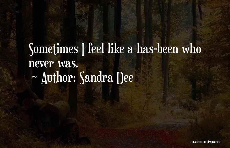 Sandra Dee Quotes 1741895