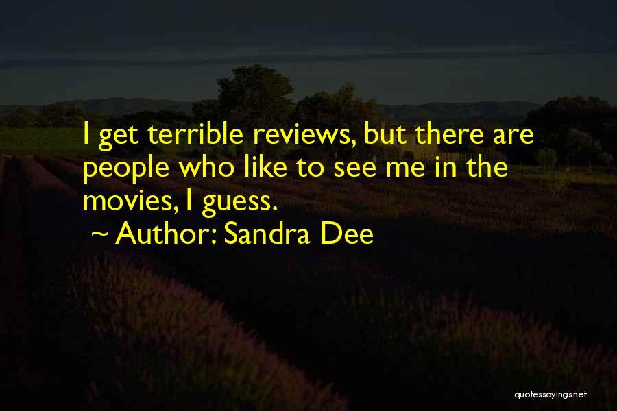 Sandra Dee Quotes 2060002
