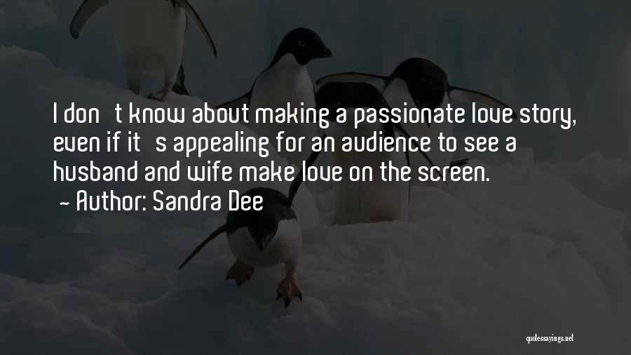 Sandra Dee Quotes 945097