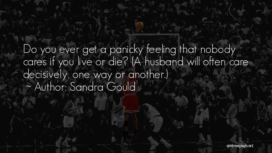 Sandra Gould Quotes 782481