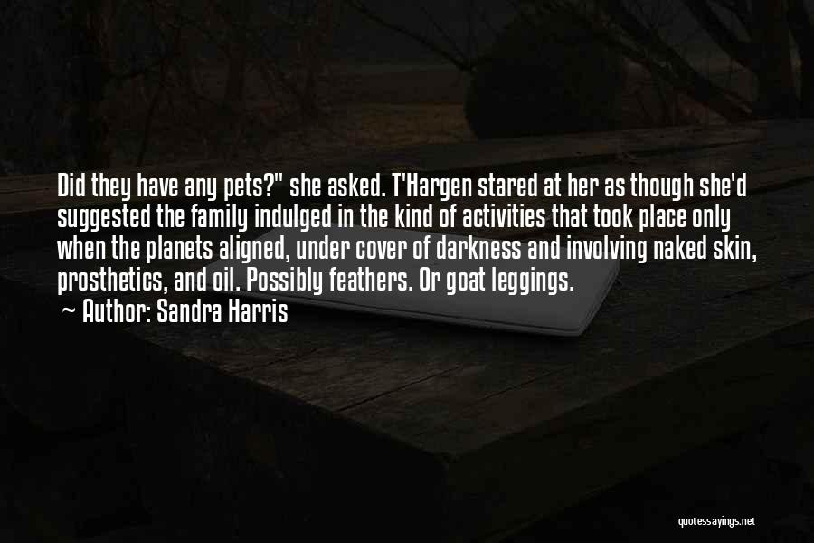 Sandra Harris Quotes 394868