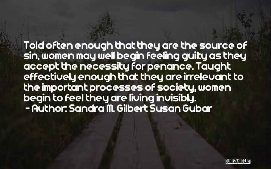 Sandra M. Gilbert Susan Gubar Quotes 257645