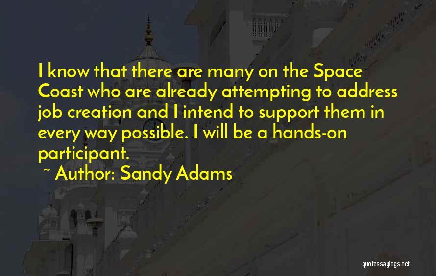 Sandy Adams Quotes 1185568