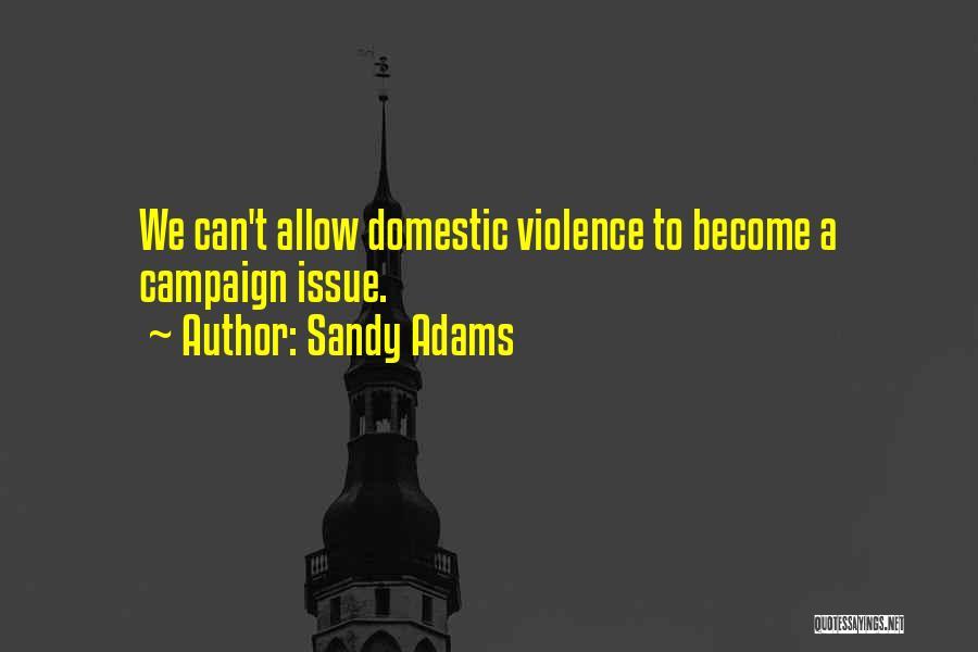 Sandy Adams Quotes 1297112