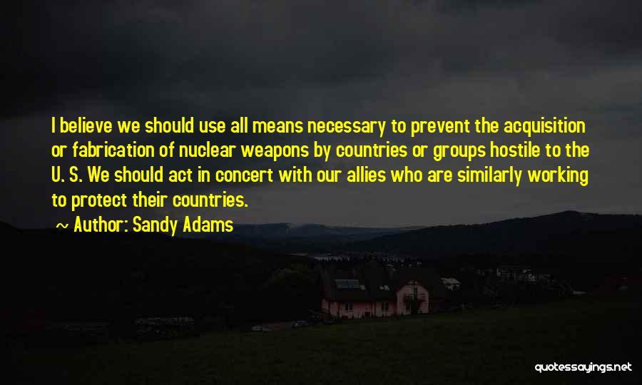 Sandy Adams Quotes 1895198