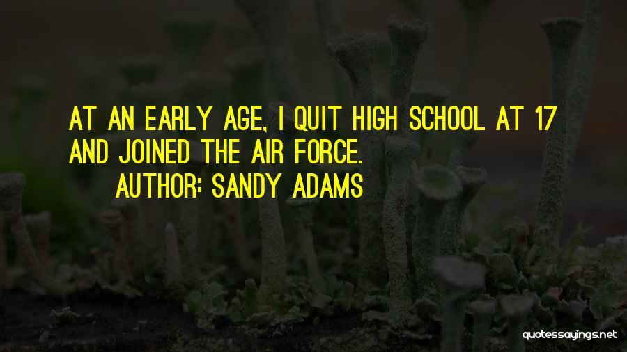 Sandy Adams Quotes 575682