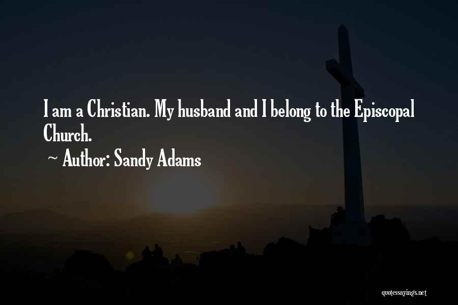 Sandy Adams Quotes 917487