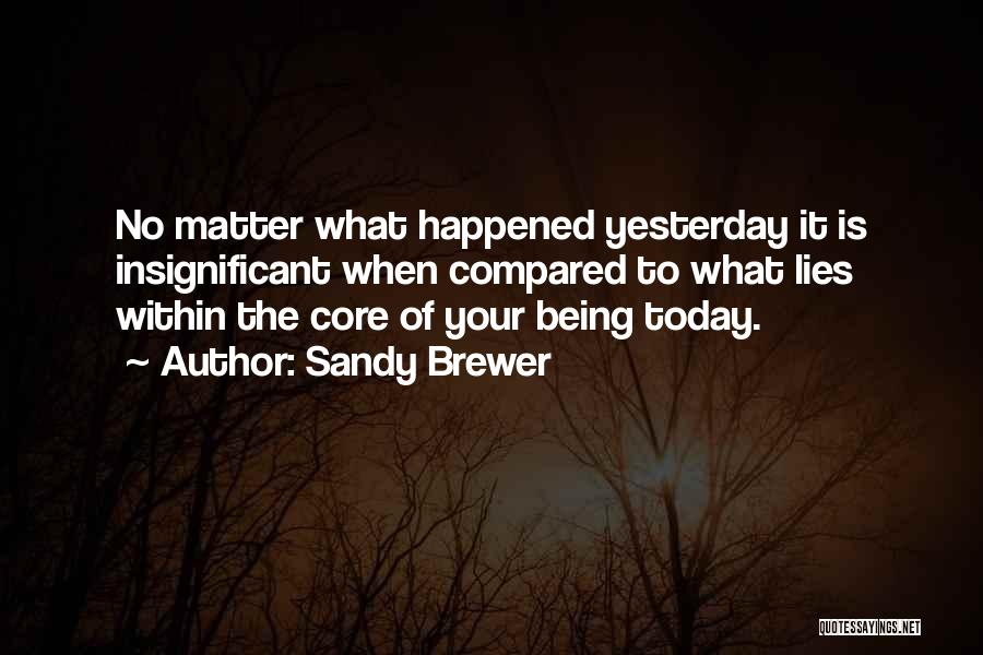 Sandy Brewer Quotes 2096035