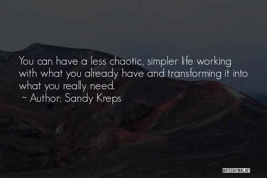 Sandy Kreps Quotes 936267