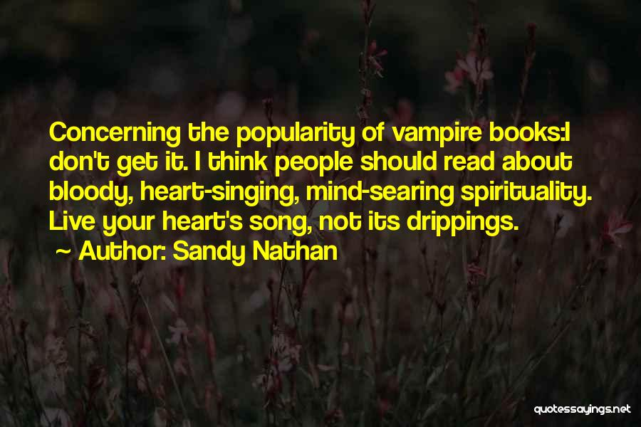 Sandy Nathan Quotes 1769133