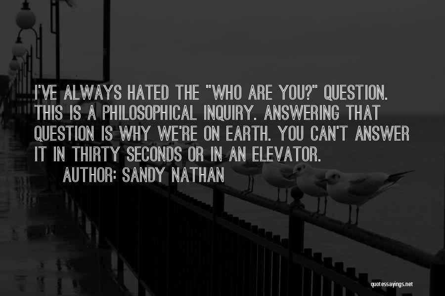 Sandy Nathan Quotes 778286