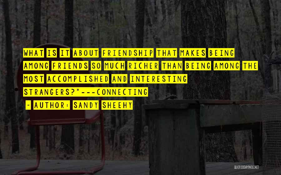 Sandy Sheehy Quotes 550535
