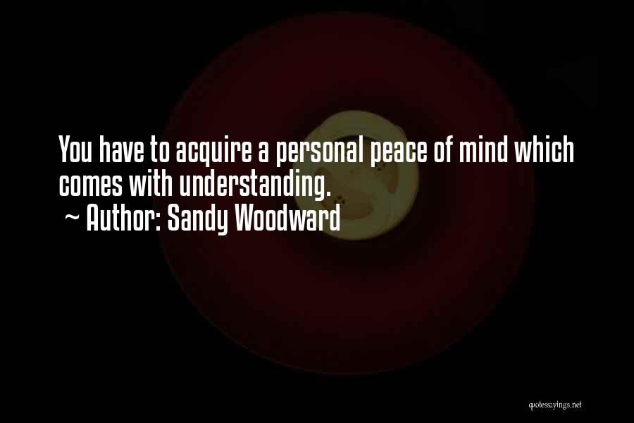 Sandy Woodward Quotes 160641