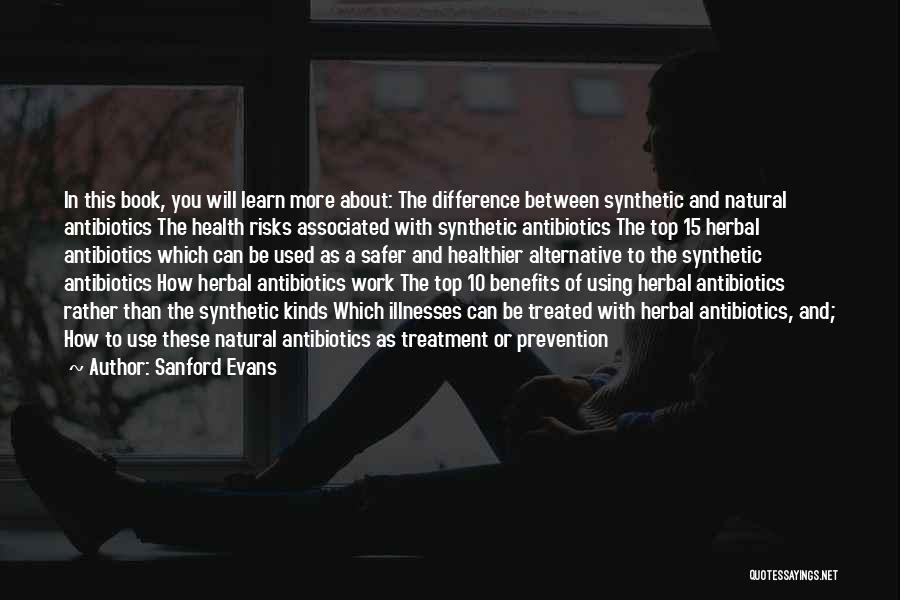 Sanford Evans Quotes 2099976