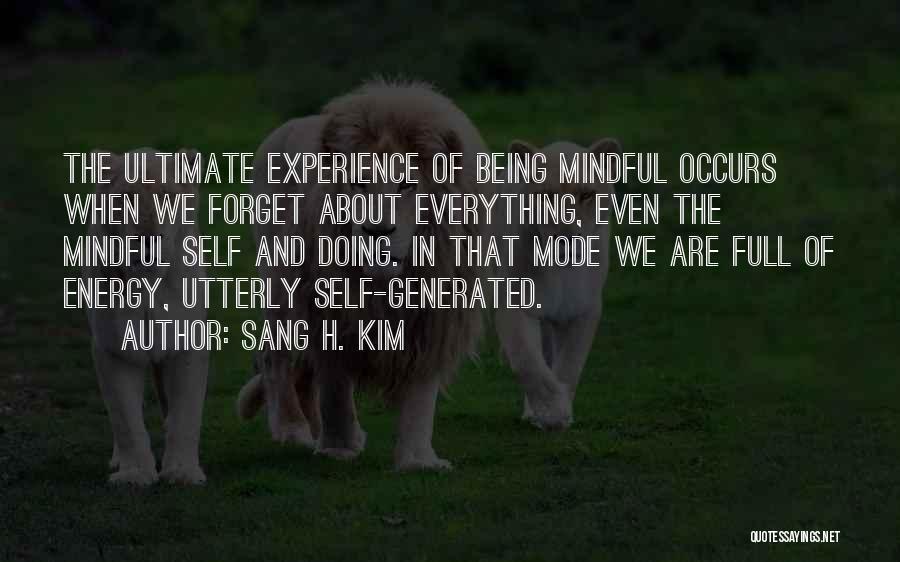 Sang H. Kim Quotes 264489