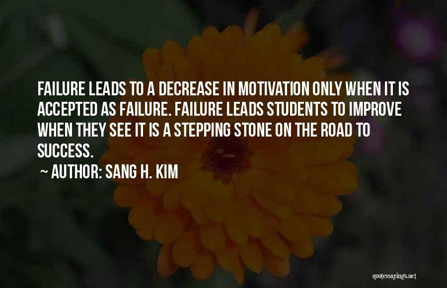 Sang H. Kim Quotes 951349