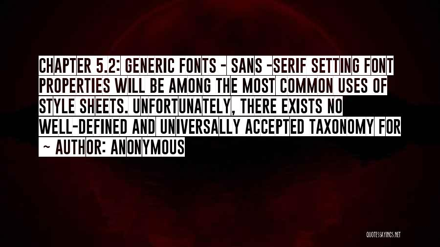 Sans Serif Quotes By Anonymous