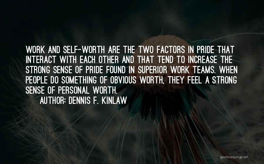 Sant Baba Jarnail Singh Quotes By Dennis F. Kinlaw