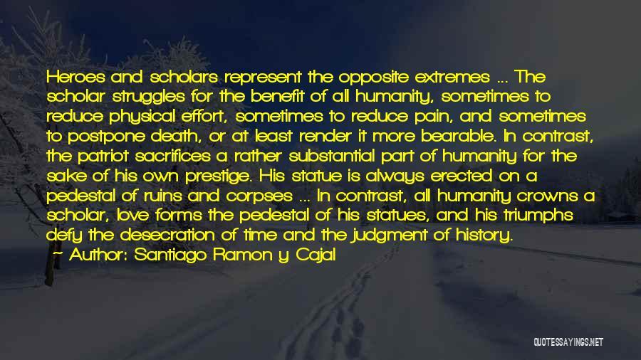 Santiago Ramon Y Cajal Quotes 1337369