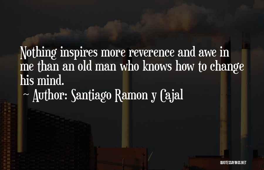 Santiago Ramon Y Cajal Quotes 1709094