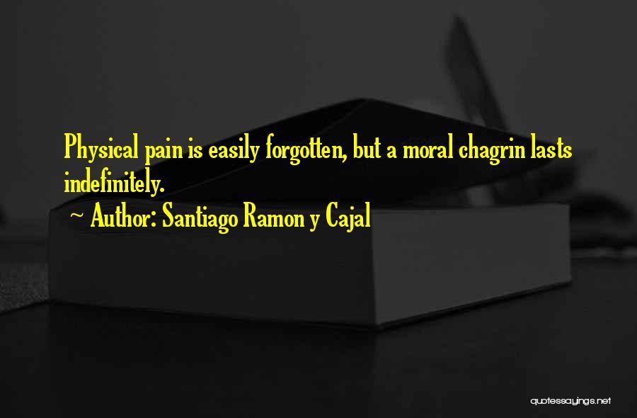 Santiago Ramon Y Cajal Quotes 198449