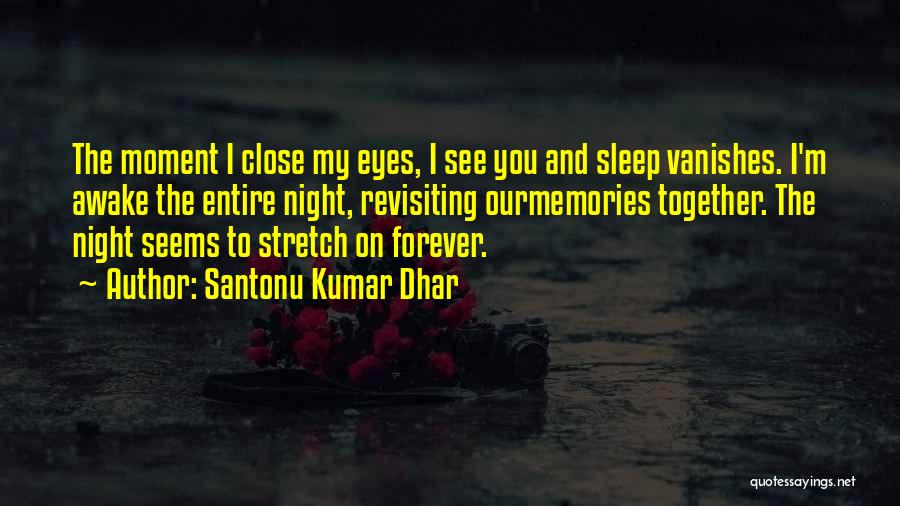 Santonu Kumar Dhar Quotes 1148845