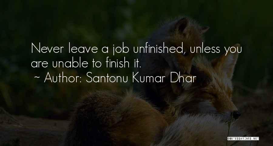 Santonu Kumar Dhar Quotes 1205026