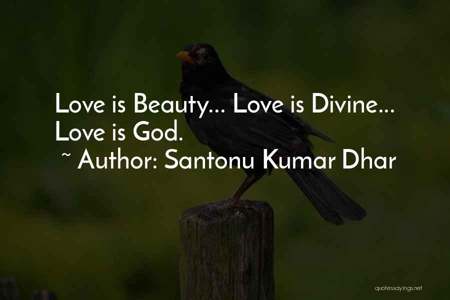 Santonu Kumar Dhar Quotes 1962286