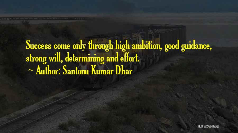 Santonu Kumar Dhar Quotes 299243