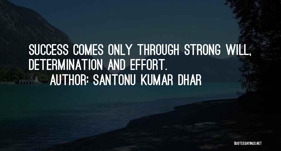 Santonu Kumar Dhar Quotes 445960