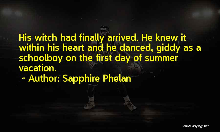 Sapphire Phelan Quotes 1302819