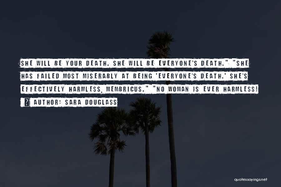 Sara Douglass Quotes 1774462