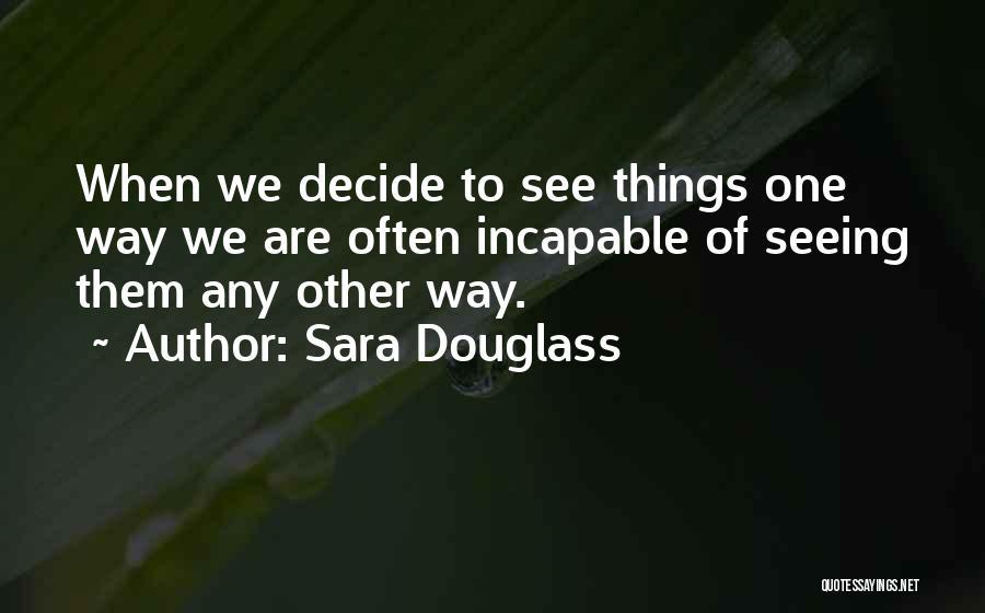 Sara Douglass Quotes 234658