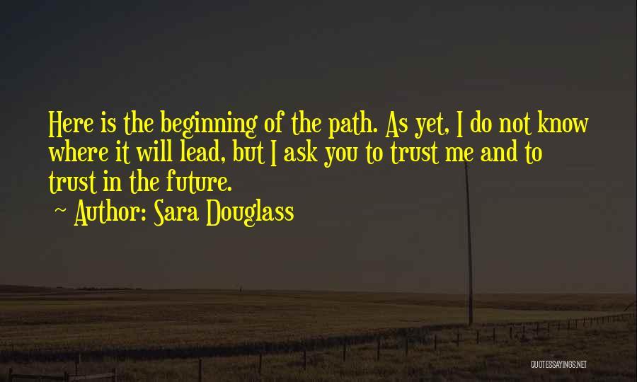 Sara Douglass Quotes 654389