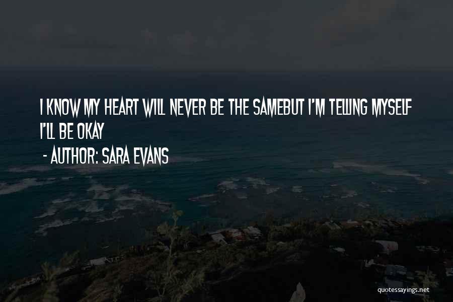 Sara Evans Quotes 1162073