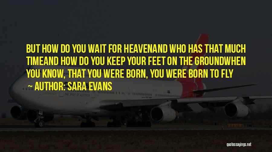 Sara Evans Quotes 1207034