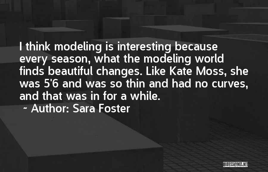 Sara Foster Quotes 1208025