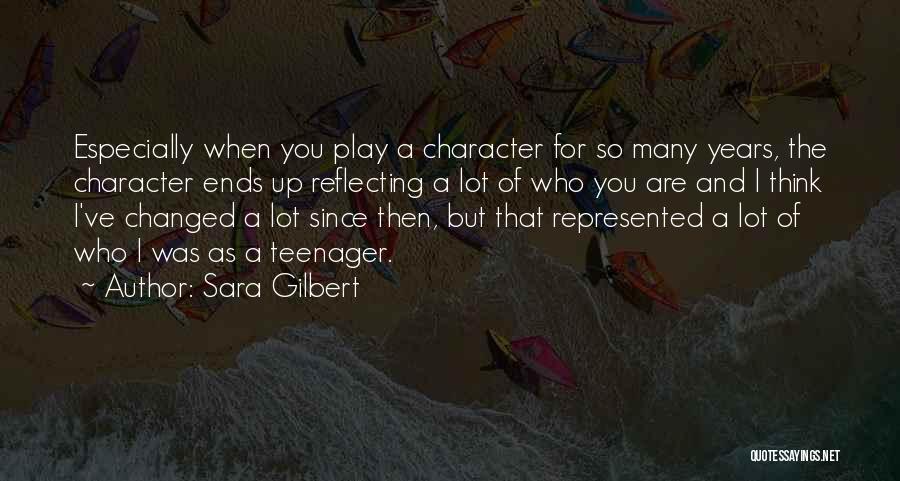 Sara Gilbert Quotes 1056024