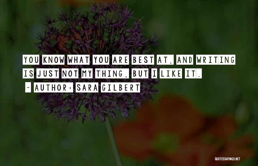 Sara Gilbert Quotes 1300434