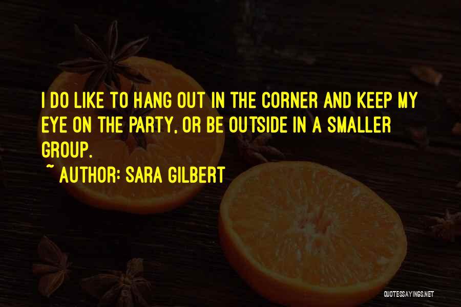 Sara Gilbert Quotes 1321153