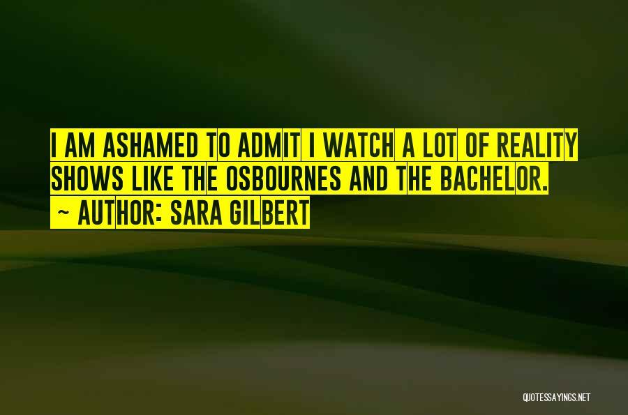 Sara Gilbert Quotes 1360647