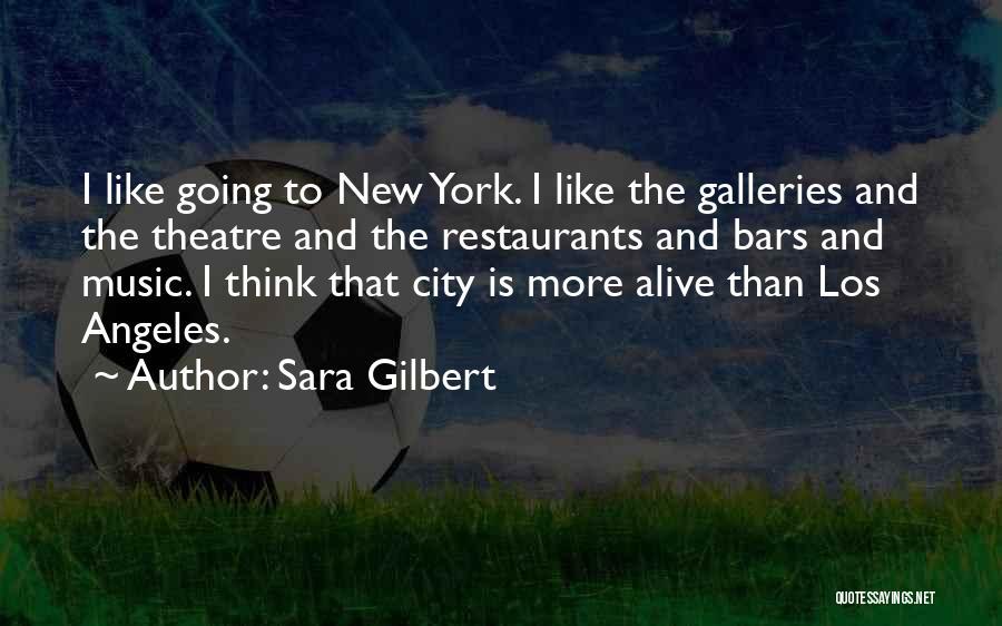 Sara Gilbert Quotes 1459606