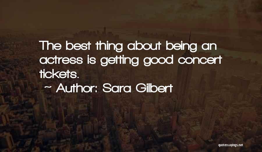Sara Gilbert Quotes 1607338
