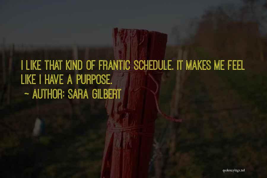 Sara Gilbert Quotes 1720299