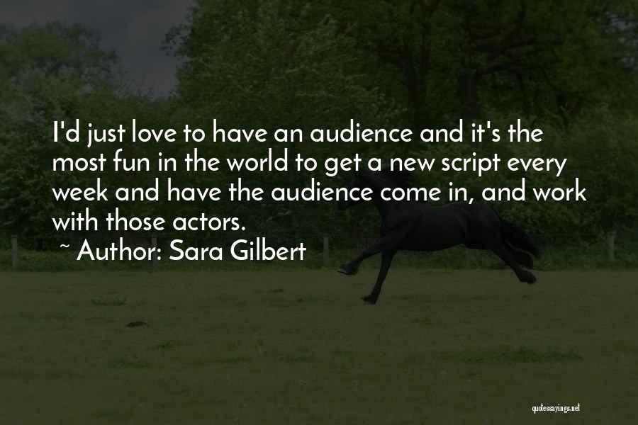 Sara Gilbert Quotes 2059502