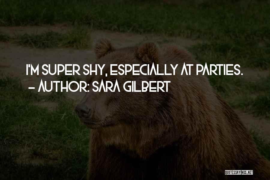 Sara Gilbert Quotes 253806