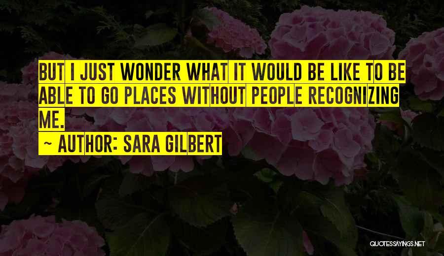 Sara Gilbert Quotes 366375